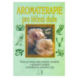 Aromaterapie pro léčení duše