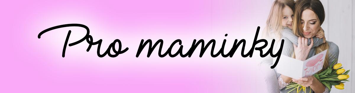 Pro maminky